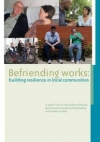 Befriending Works: Building resilience in local communities